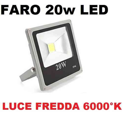 FARO LED ULTRA-SLIM IP66 20 WATT LUCE FREDDA 6000°K FARETTO ALTA LUMINOSITà PER INTERNI ED ESTERNI